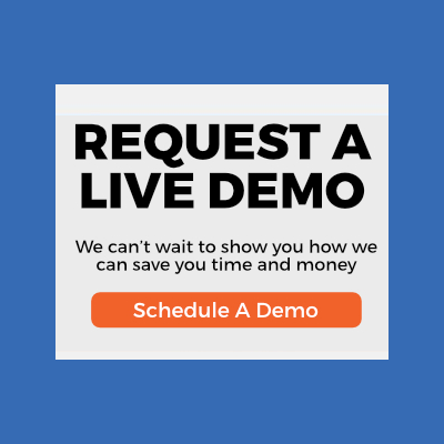Request A LIVE Demo Today
